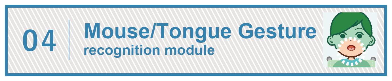 Mouse tongue