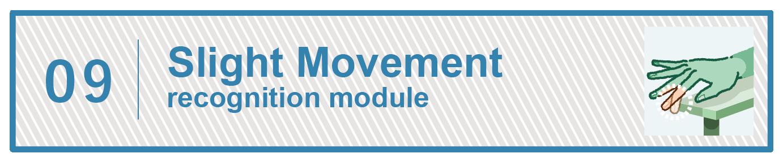 Slight Movement